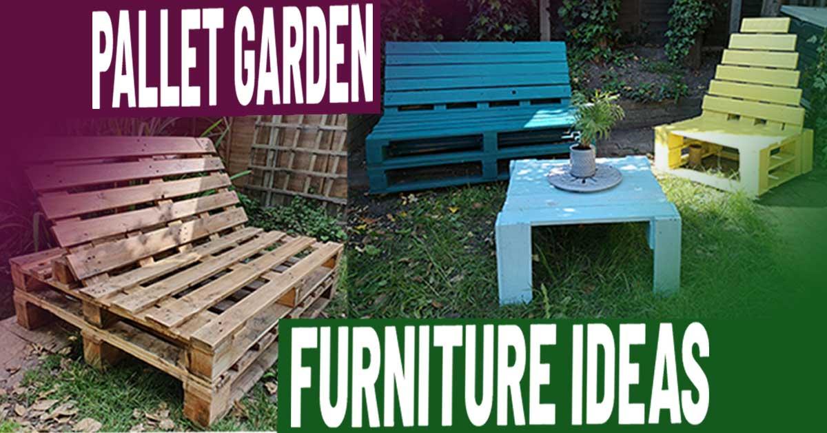 Easy Diy Pallet Garden Furniture Ideas, Pallets Furniture Ideas